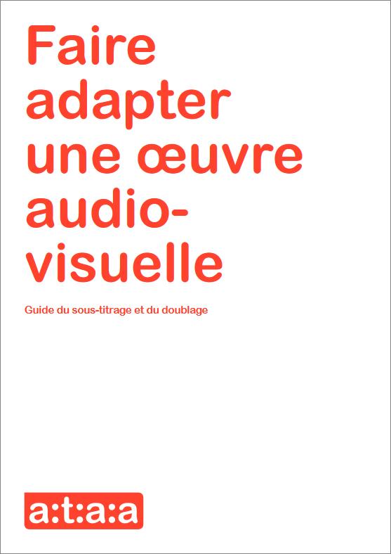 ATAA - Faire adapter une œuvre audiovisuelle
